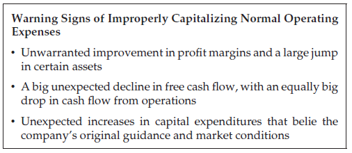 Warning Signs of Improperly Capitalizing Normal Operating Expenses